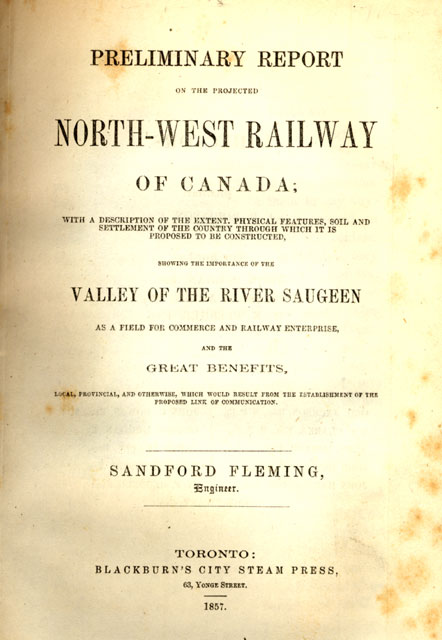Report on the Northwest Railway by Sandford Fleming
